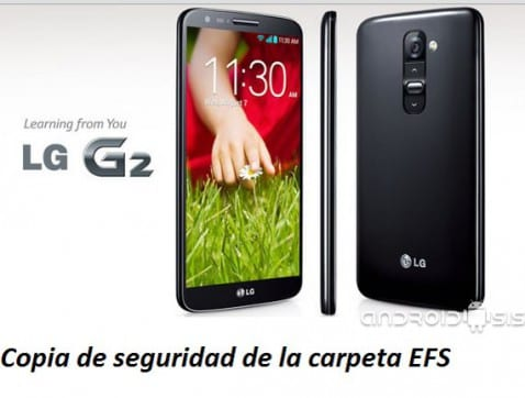 LG G2, cómo hacer copia de seguridad de la carpeta EFS (ROOT)
