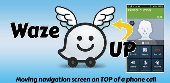 Herramientas útiles para Android, Hoy Waze Up - Waze on Top