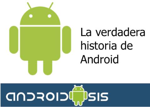 Verdadera historia de Android