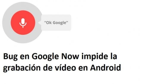 Bug en Google Now