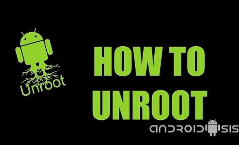 Cómo DesRootear Android muy fácilmente