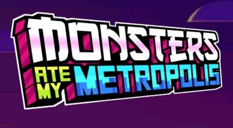 Monsters ate my Metropoli