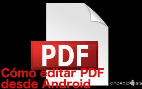 Cómo editar PDF de una manera muy sencilla en Android