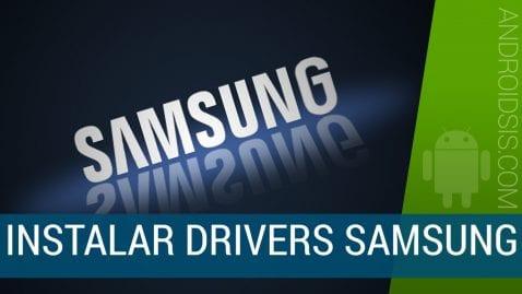Descargar e instalar Drivers Samsung sin necesidad de instalar KIES
