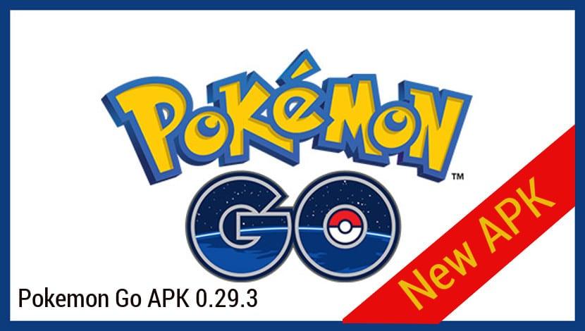Descargar nueva apk Pokemon Go 0.29.3