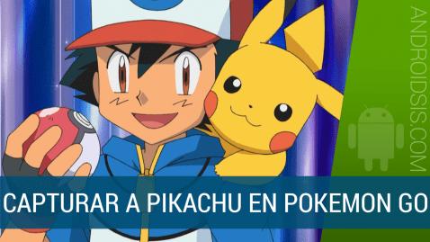 Truco ara capturar a Pikachu en Pokemon go