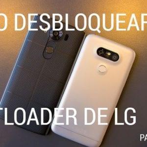 Cómo desbloquear el bootloader de tu LG