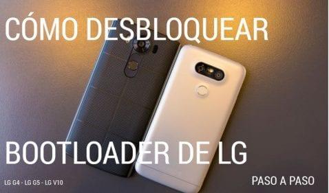 Cómo desbloquear el bootloader de tu LG, válido para el LG G5, LG G4 y LG V10