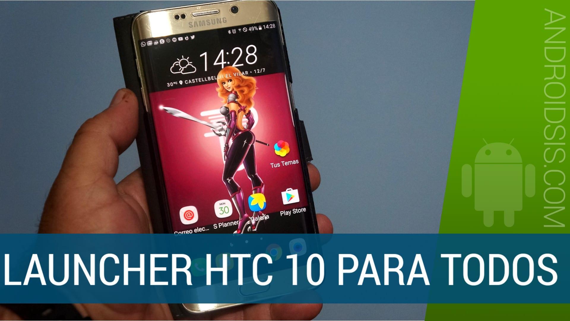 Instalar Launcher HTC 10