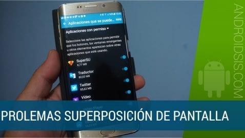 Problemas con la superposición de pantalla en Android
