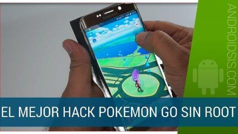 Mejor Hack Pokemon Go sin necesidad de Root, especial Android Marshmallow