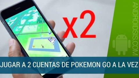 Cómo jugar a la vez a 2 cuentas de Pokemon Go en un mismo terminal Android. Válido para apps como WhatsApp, Telegram .....