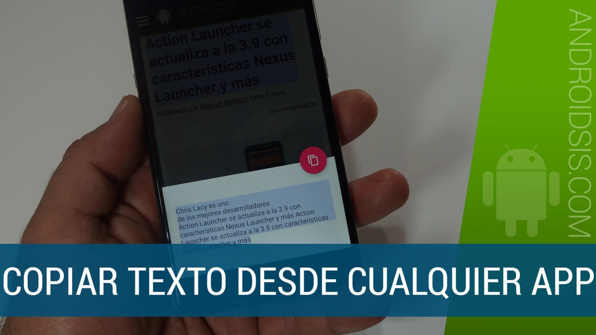 Copiar texto Android desde cualquiuer aplicación