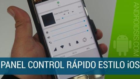 Cómo disfrutar del panel de control rápido al estilo de iOS