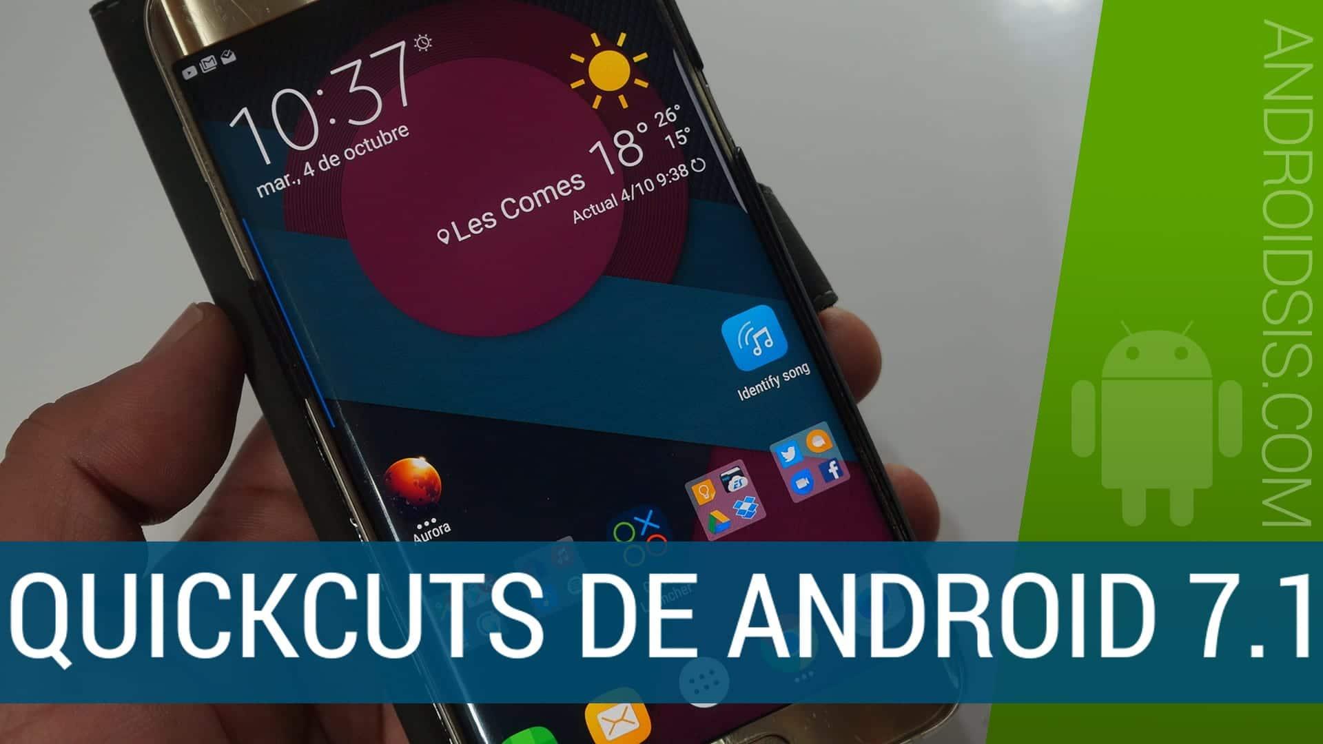 Quickcuts de Android N
