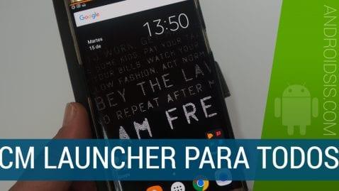 CM Launcher ahora disponible para todos directamente desde el Play Store de Google