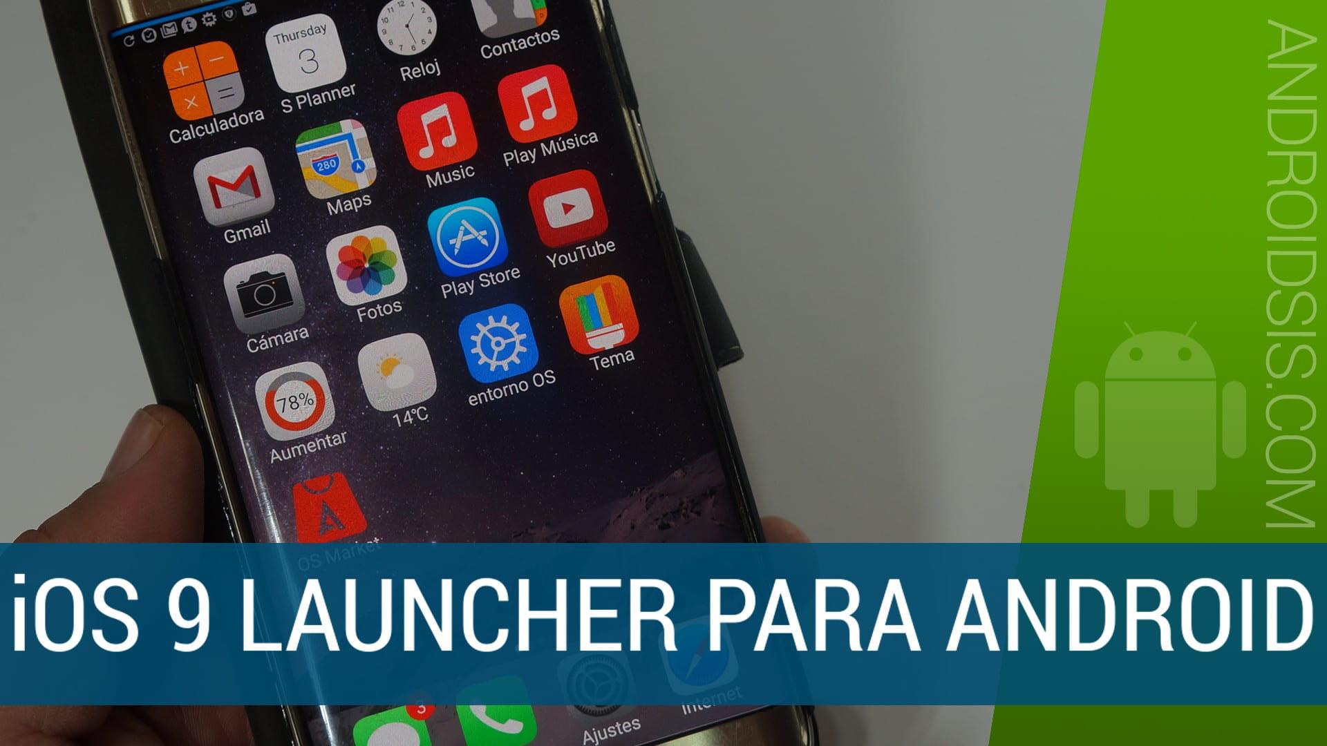 iOS 9 Launcher, experiencia Apple en tu Android