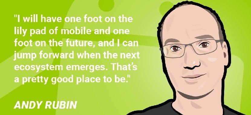 Andy Rubin frases célebres
