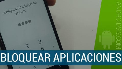 Cómo proteger las apps instaladas en nuestro Android de manera individual
