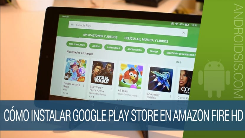 Cómo instalar Google Play Fire HD