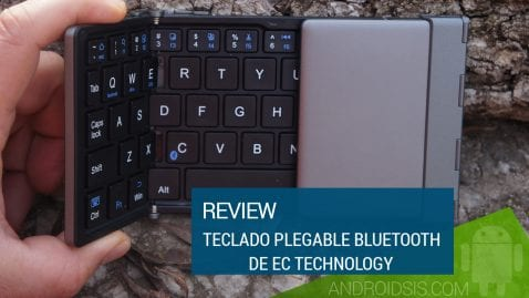 Review teclado plegable Bluetooth de EC Technology