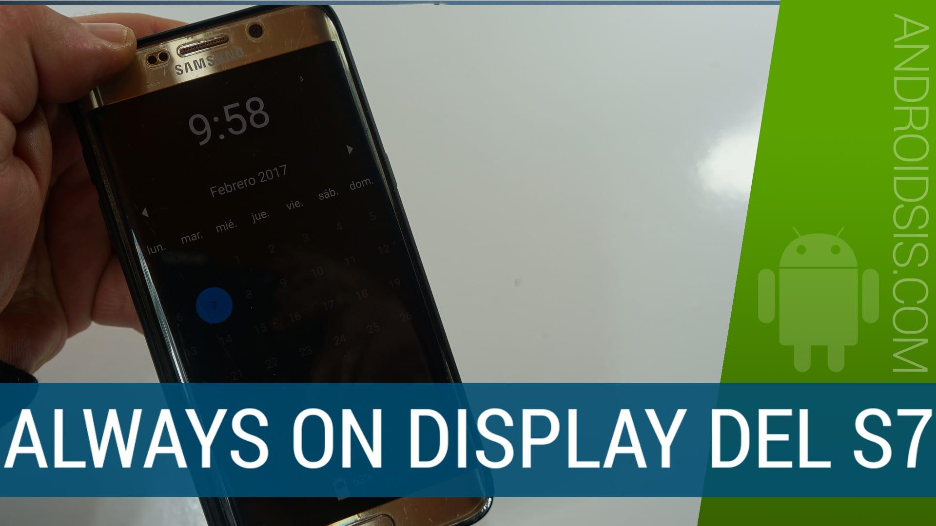 Cómo simular a la perfección el Always On del Samsung Galaxy S7