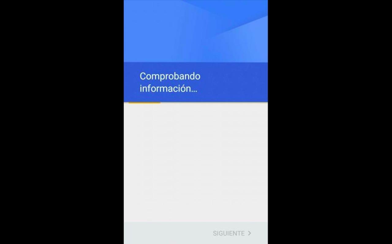 """Mi Android no me permite introducir mi cuenta de Google se queda en """"Comprobando información"""""""