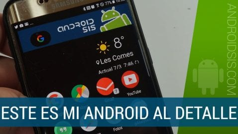 Soy Francisco Ruiz y así es mi Android
