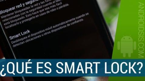 Todo lo que debes saber sobre Smart Lock de Android
