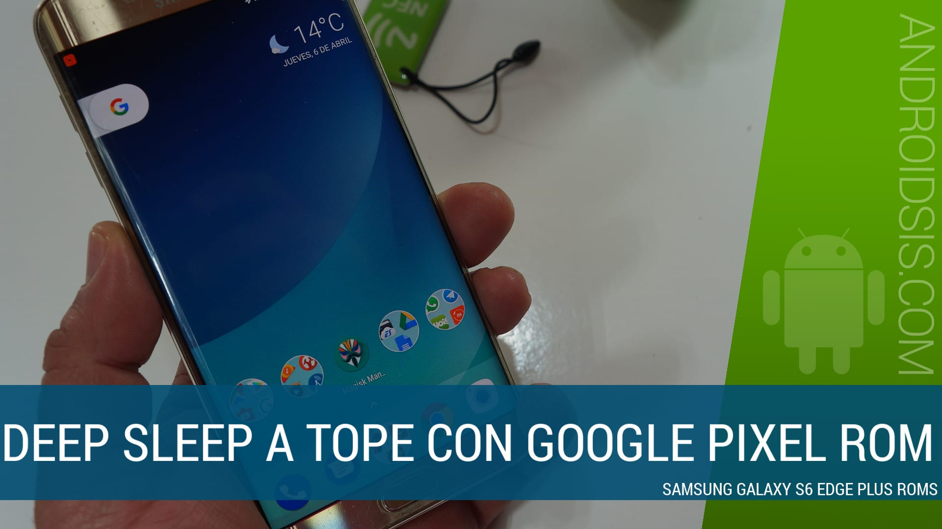 Pixel Rom para el Samsung Galaxy S6 Edge Plus, la Rom que mejor