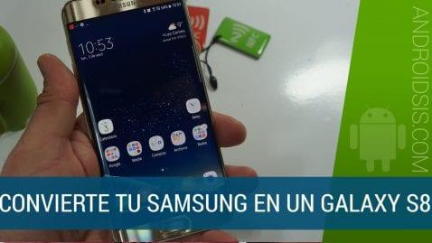Cómo convertir tu Samsung en un Samsung Galaxy S8. ¡¡Con Bixby funcionando!!