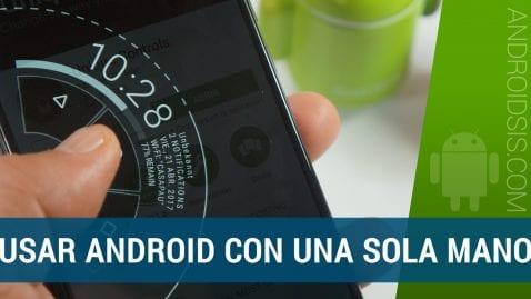 Android con una sola mano