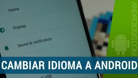 Cambiar idioma Android