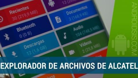 [APK] Descarga e instala el explorador de archivos de Alcatel para cualquier Android 5.0 o superior