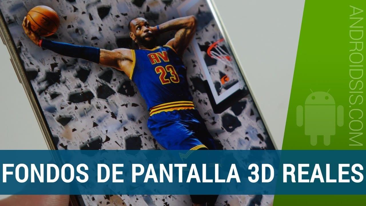 Fondos de pantalla 3D real para tu Android