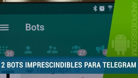 2 Bots imprescindibles para Telegram