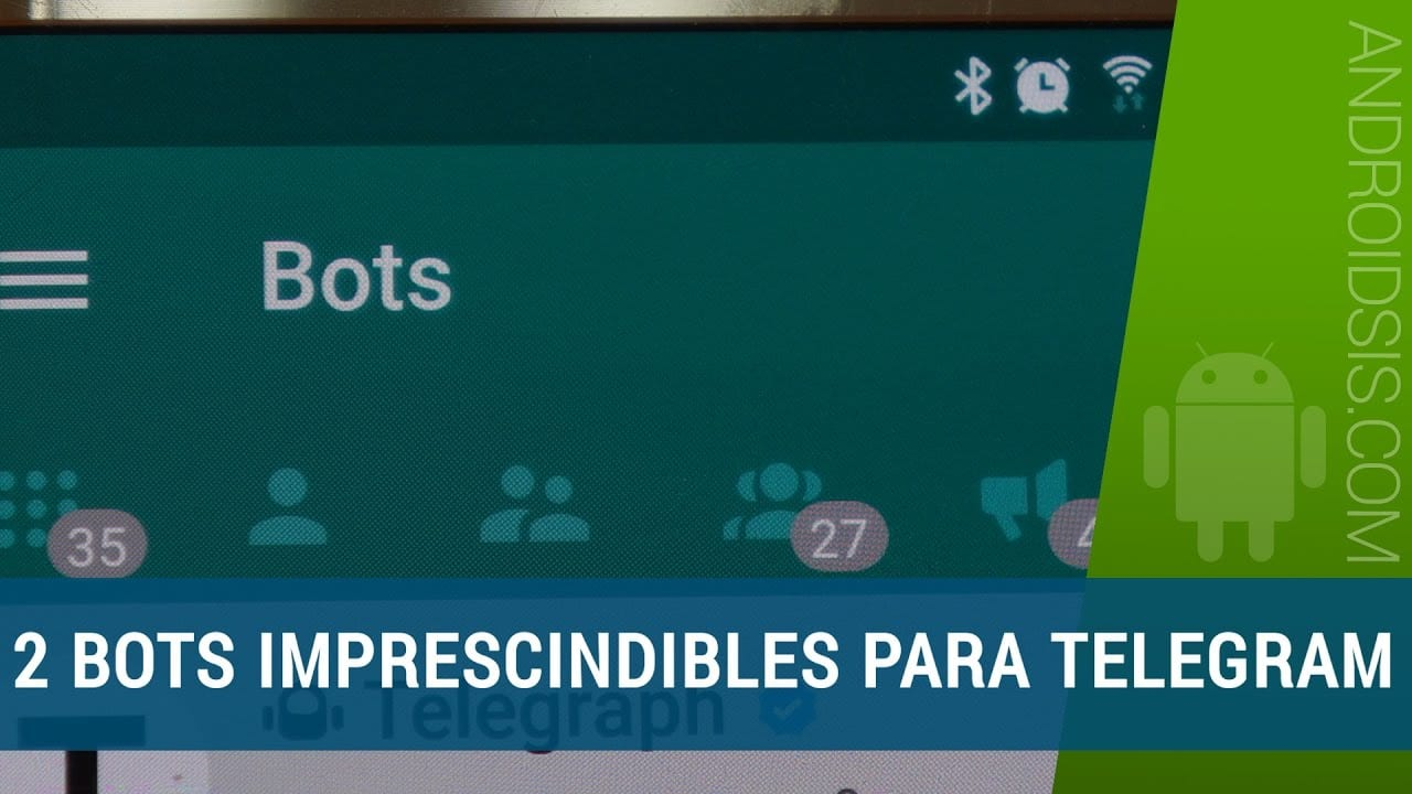 2 Bots imprescindibles para Telegram