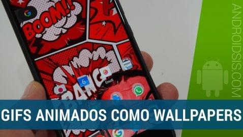 Cómo poner tus Gifs como Wallpaper en Android