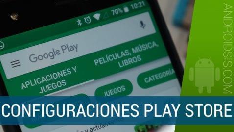 Ajustes del Play Store de Google