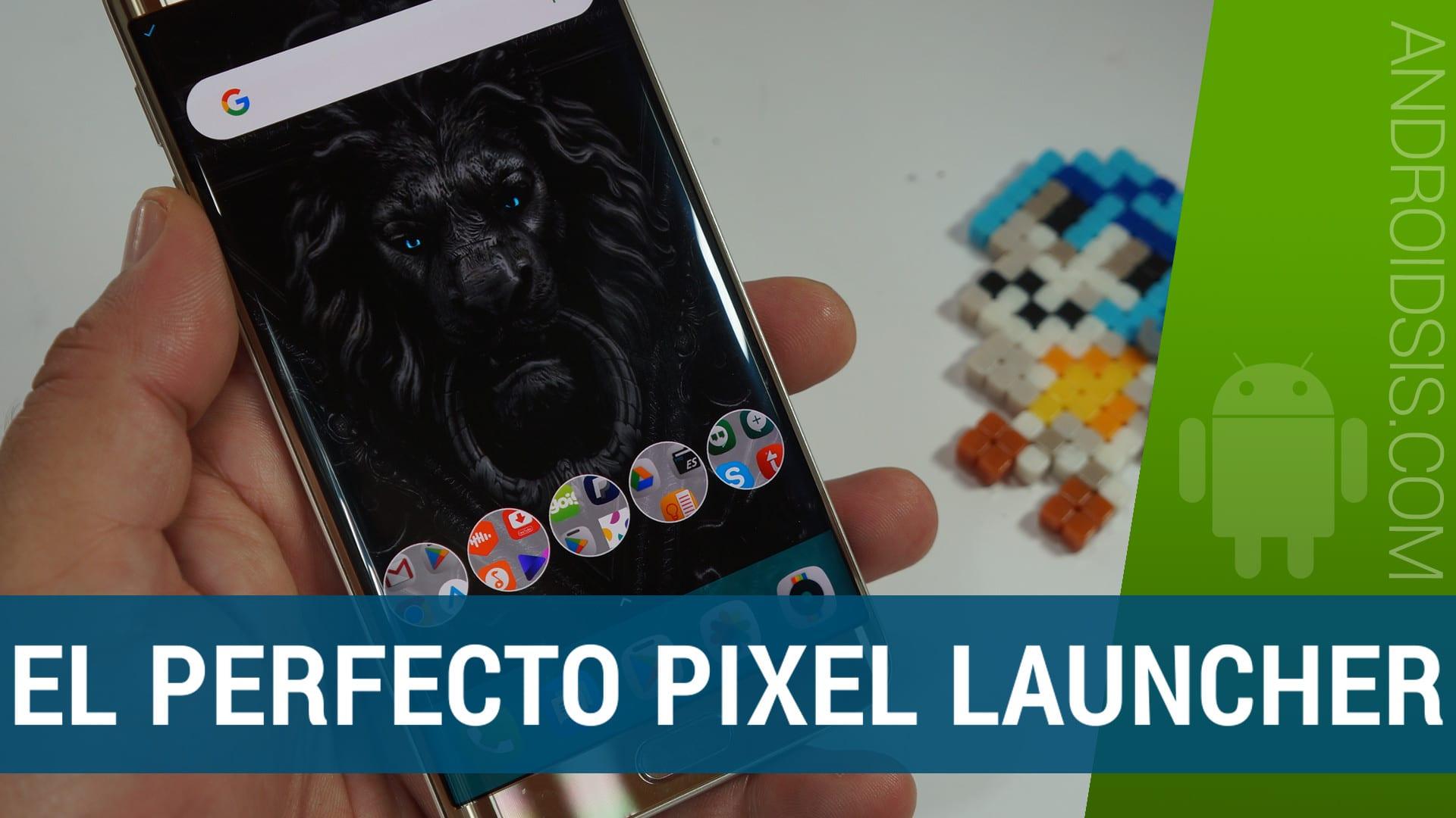 [APK] Lanwchair, así es como debería ser Pixel Launcher