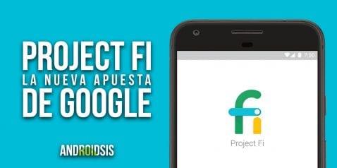 Project Fi de la mano de Google