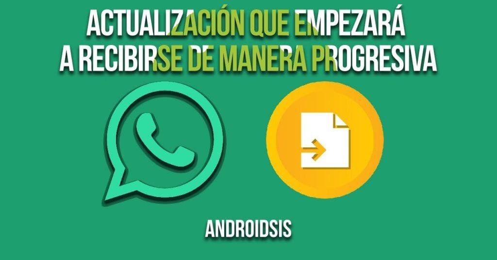 Actualizacion whatsapp progresiva