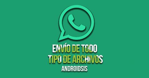 Whatsapp nuevos archivos