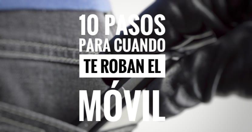 10 pasos para cuando te roban el móvil