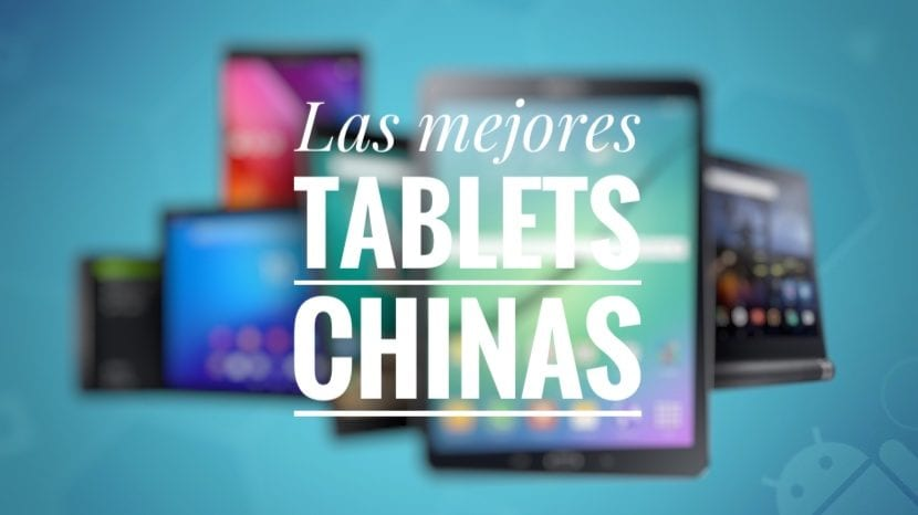 Las mejores tablets chinas