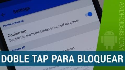 """Cómo conseguir el """"double tap"""" para bloquear la pantalla de tu Android sin Root"""