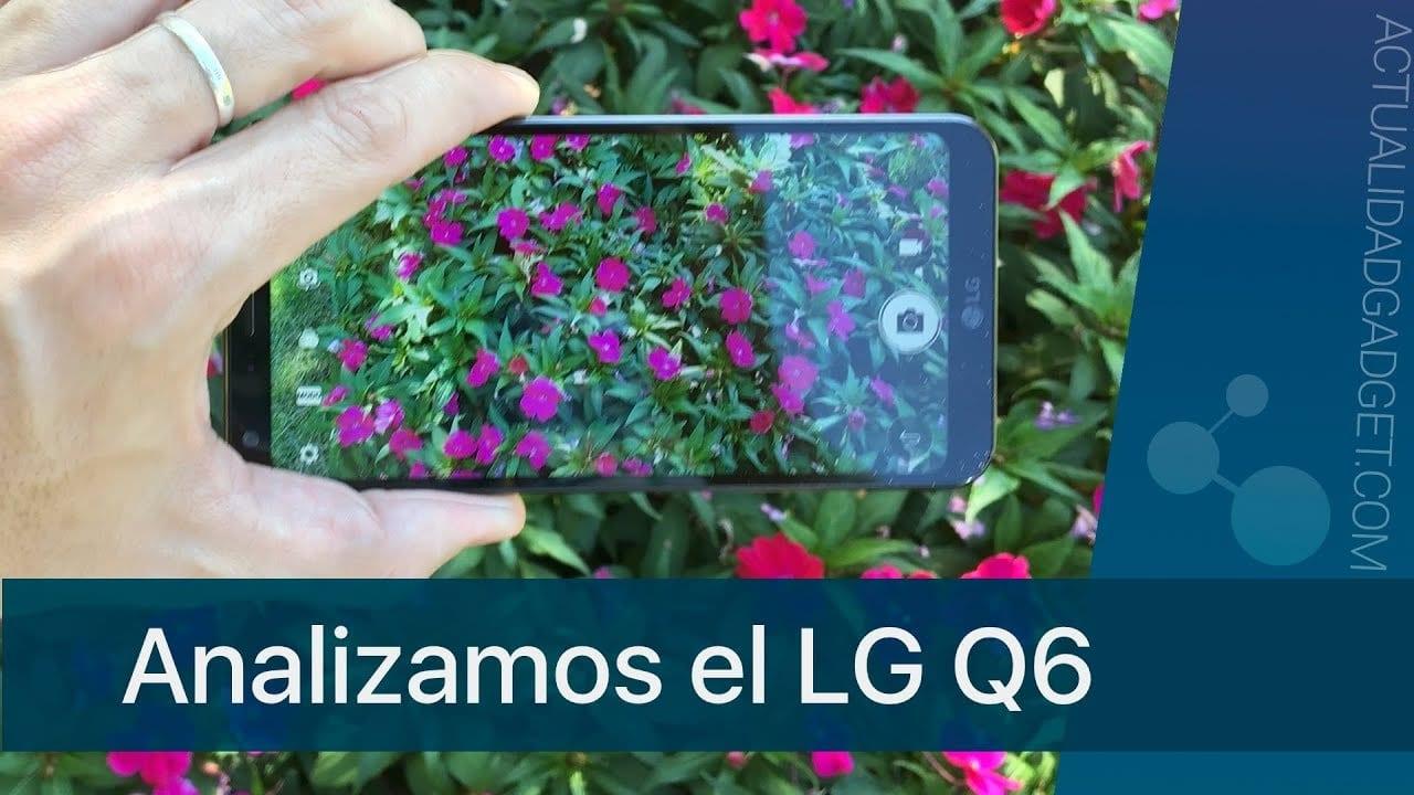 Analizamos el LG Q6, la gama media en su versión más exquisita