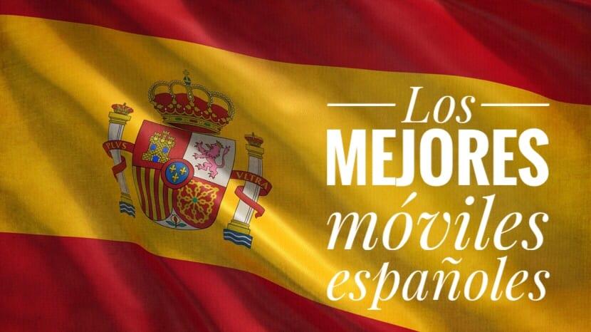 Los mejores móviles españoles