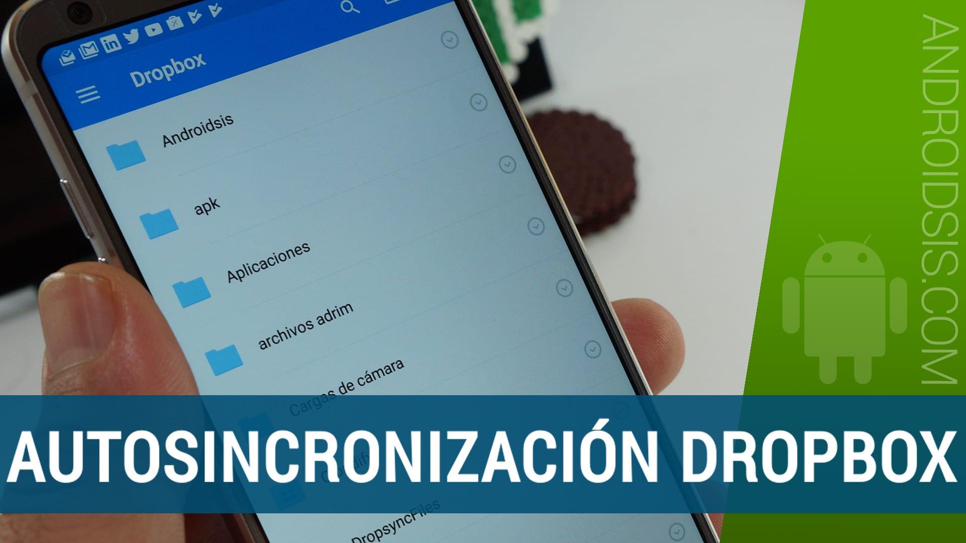 Autosincronización de Dropbox con Android, cualquier archivo
