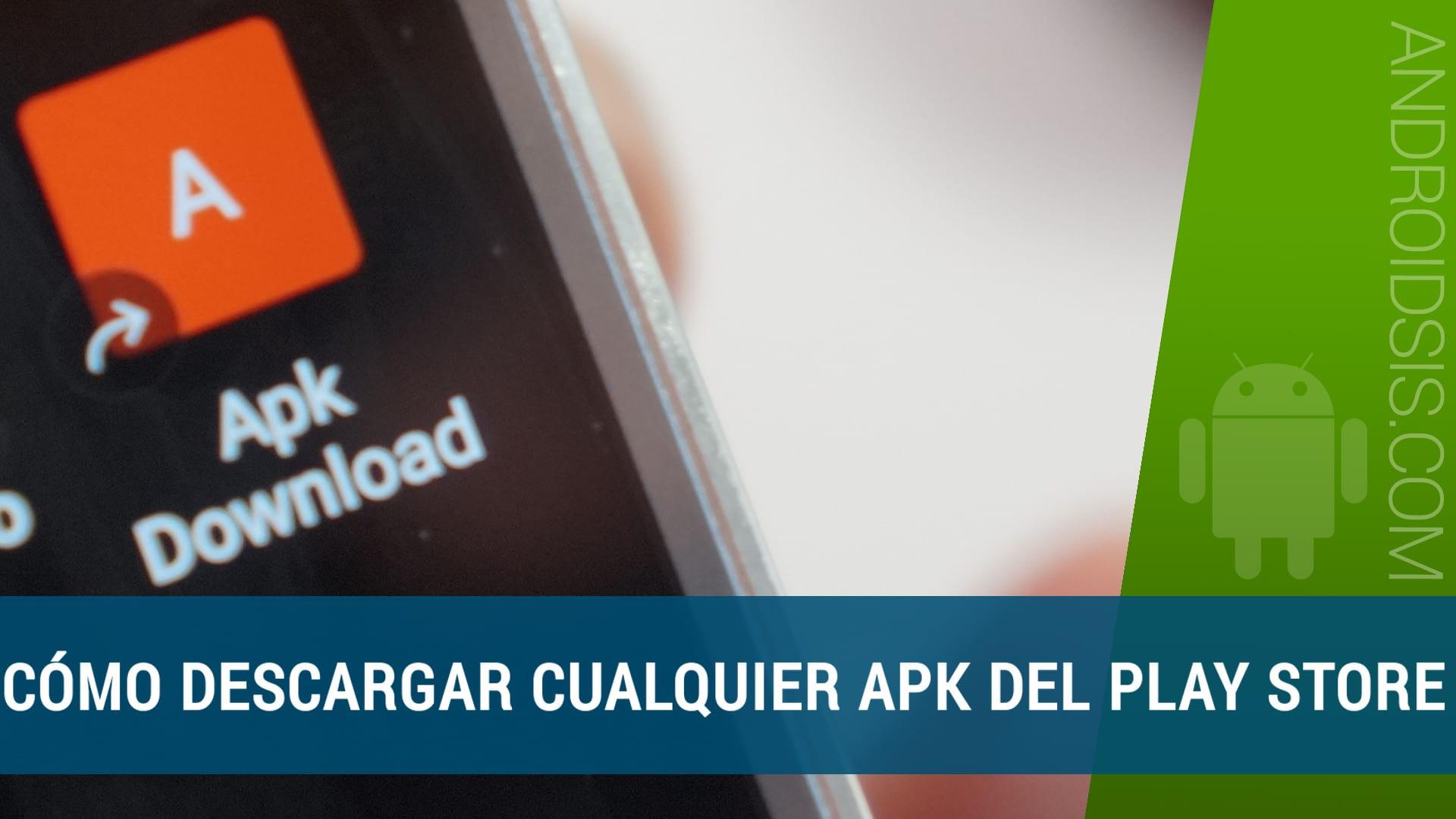 Descargar APKS gratis